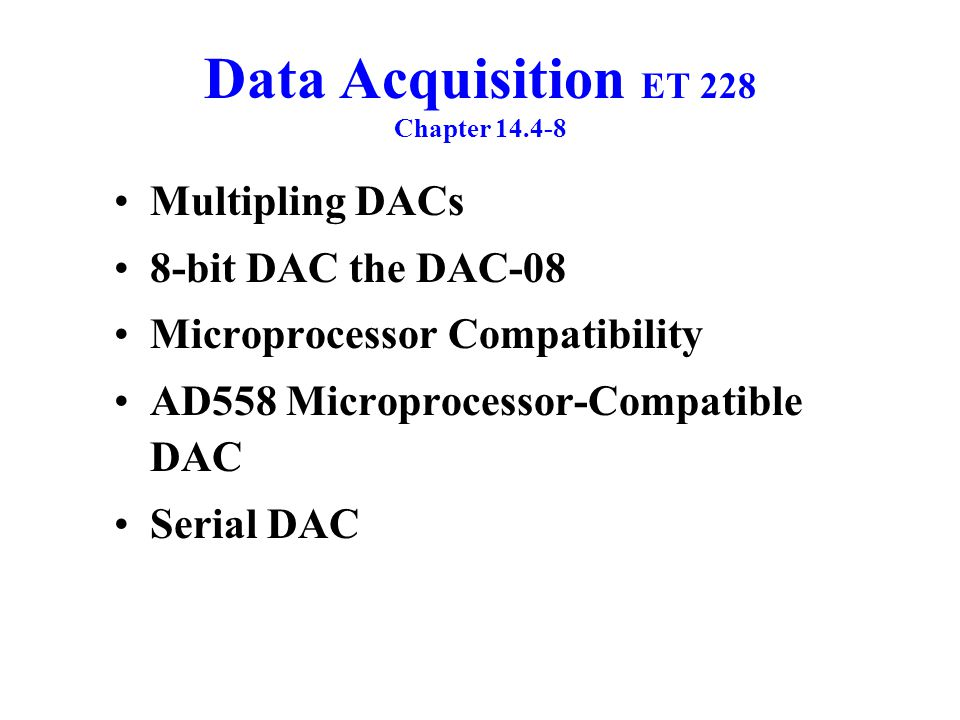 Data Acquisition ET 228 Chapter 14.4-8