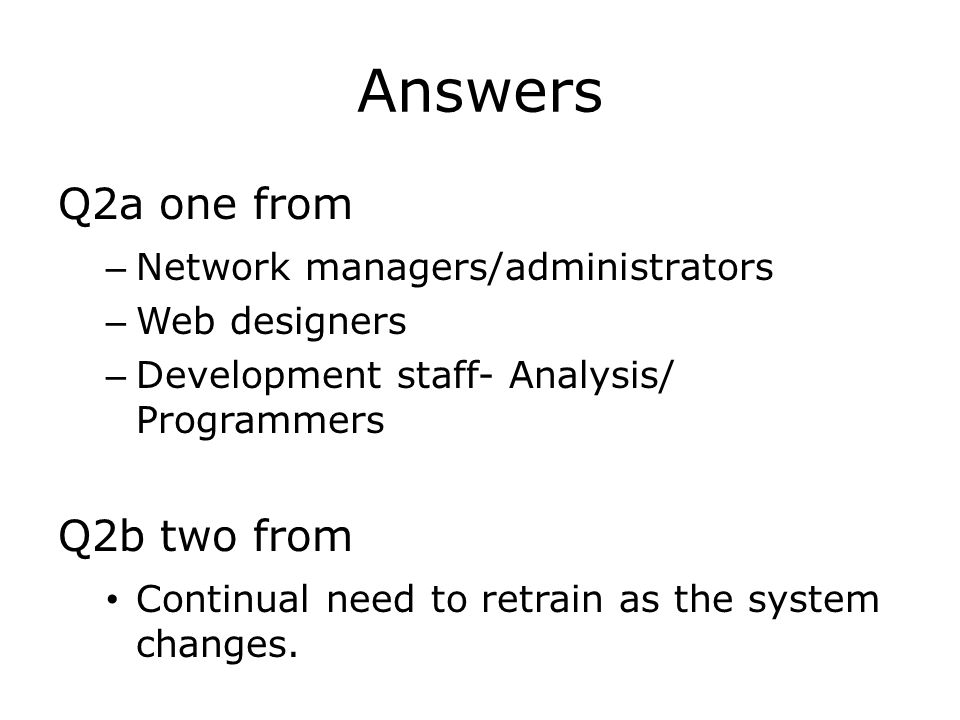 Answers Q2a one from Q2b two from Network managers/administrators