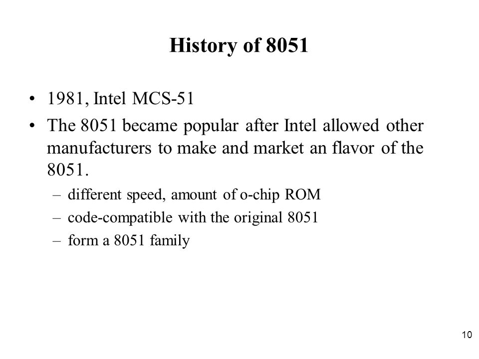2017/4/13 History of 8051. 1981, Intel MCS-51.