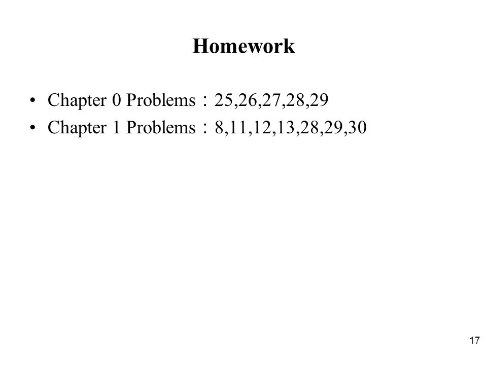 Homework Chapter 0 Problems:25,26,27,28,29