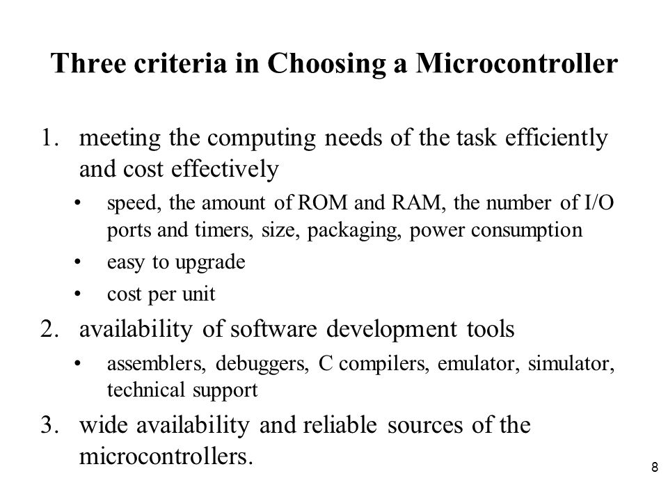 Three criteria in Choosing a Microcontroller