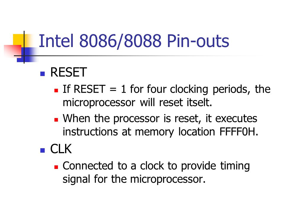Intel 8086/8088 Pin-outs RESET CLK