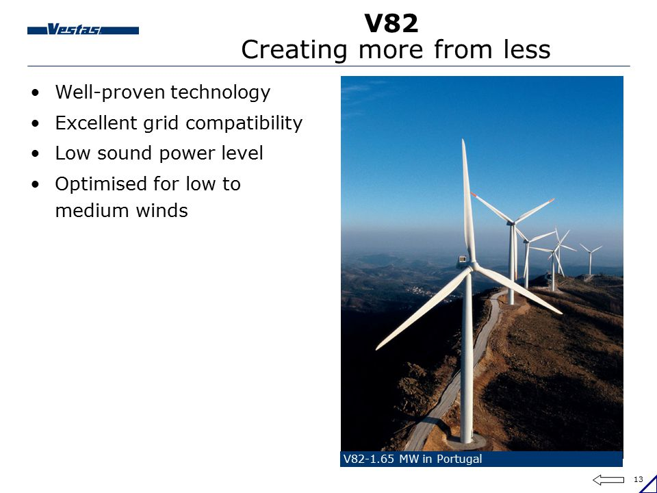 V82 Creating more from less