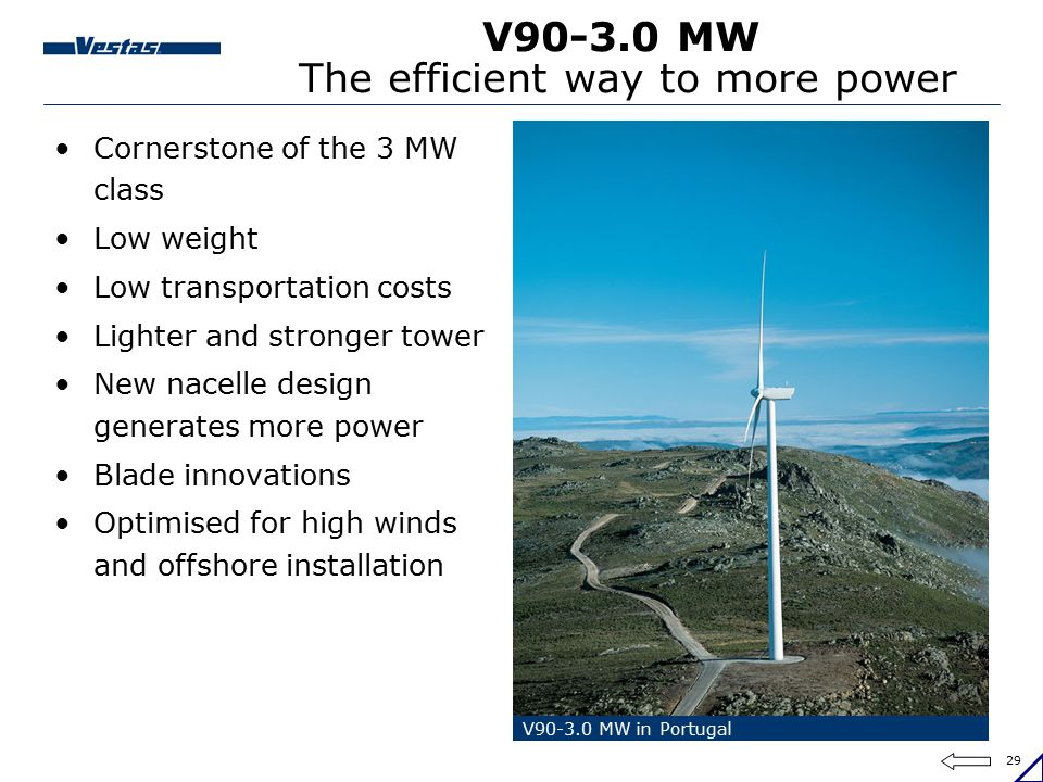 V90-3.0 MW The efficient way to more power