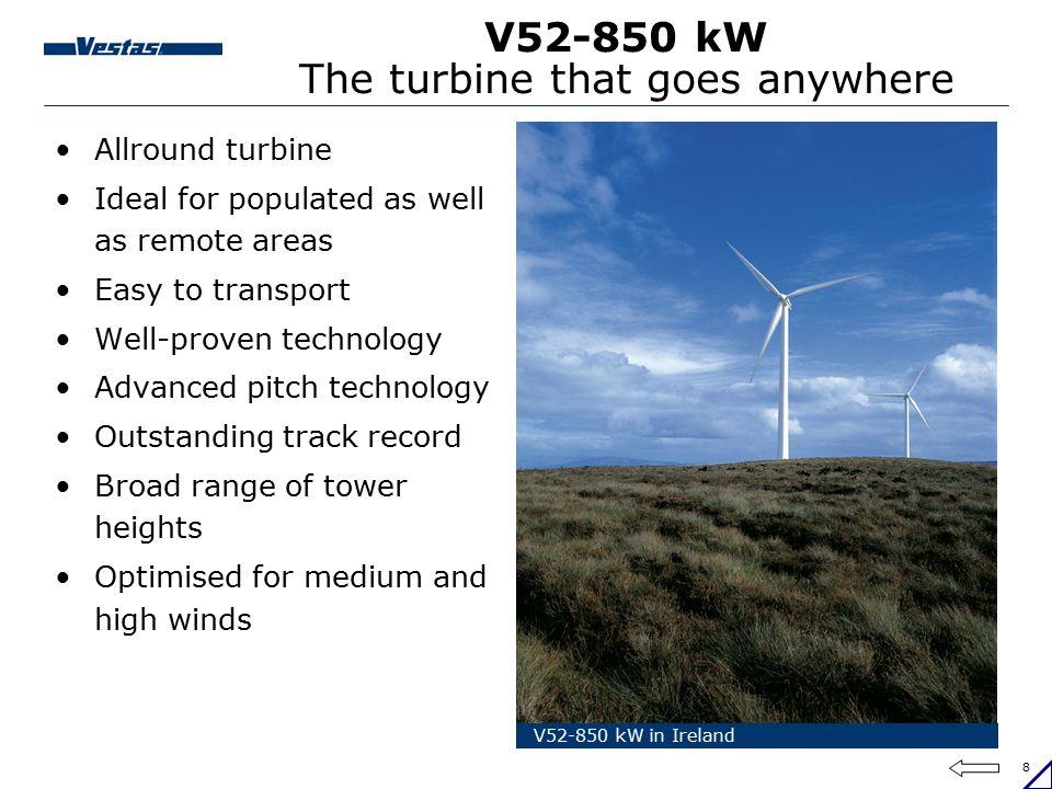 V52-850 kW The turbine that goes anywhere