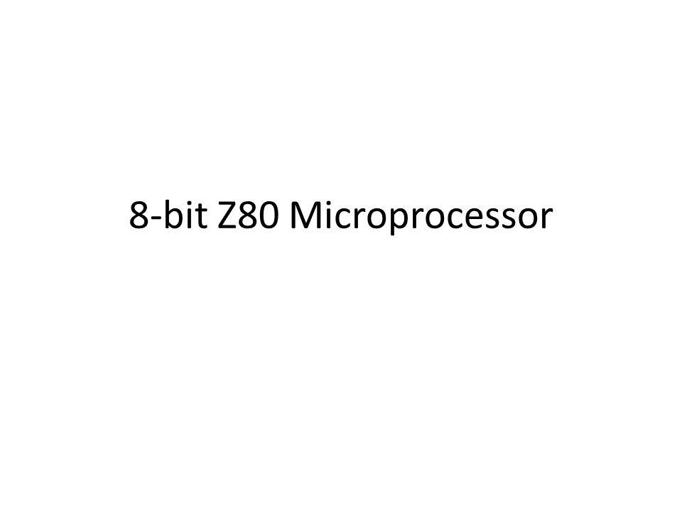 8-bit Z80 Microprocessor