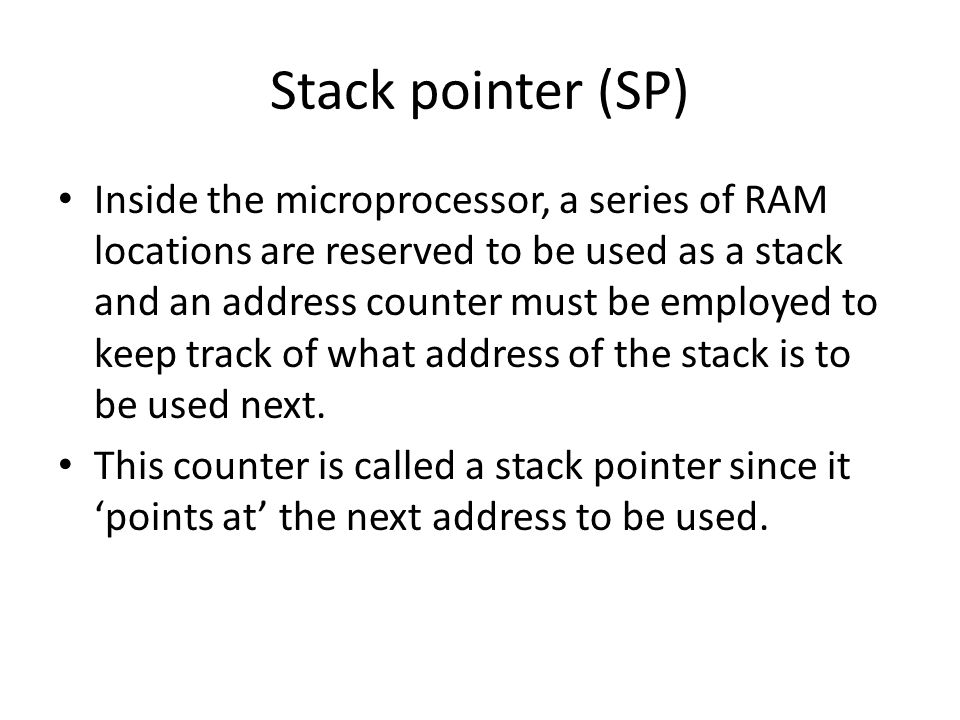 Stack pointer (SP)