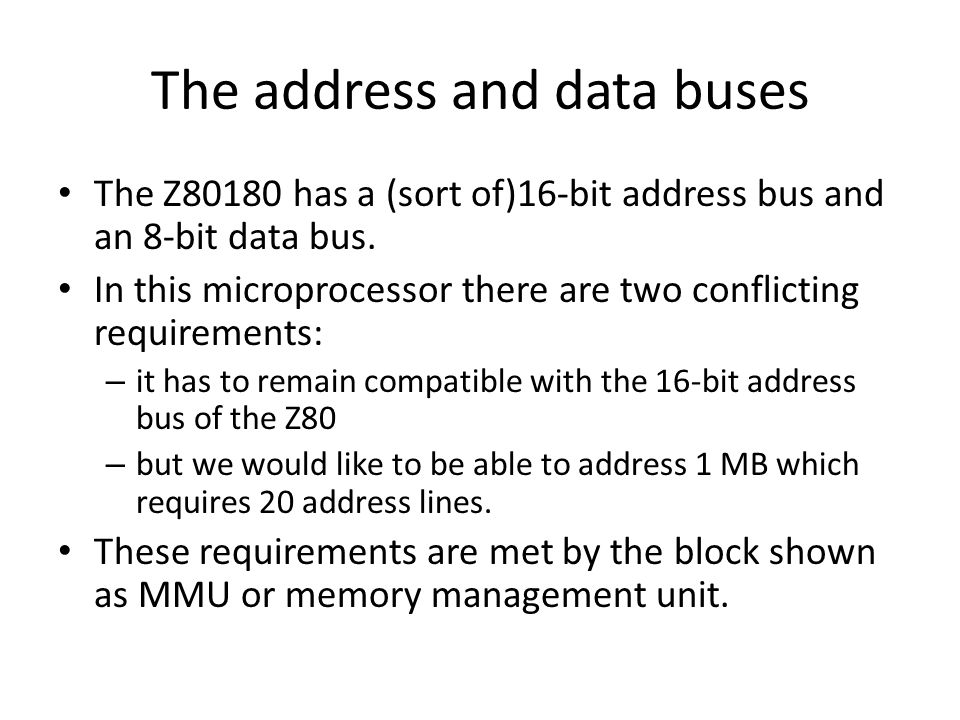 The address and data buses