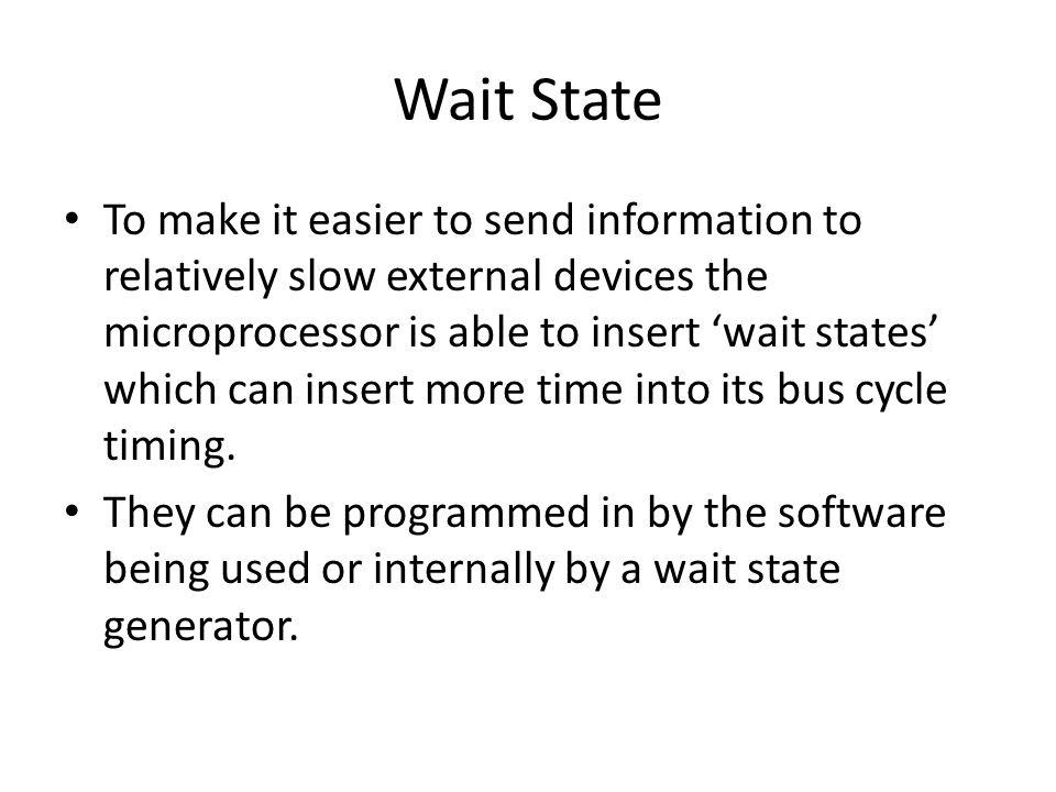 Wait State