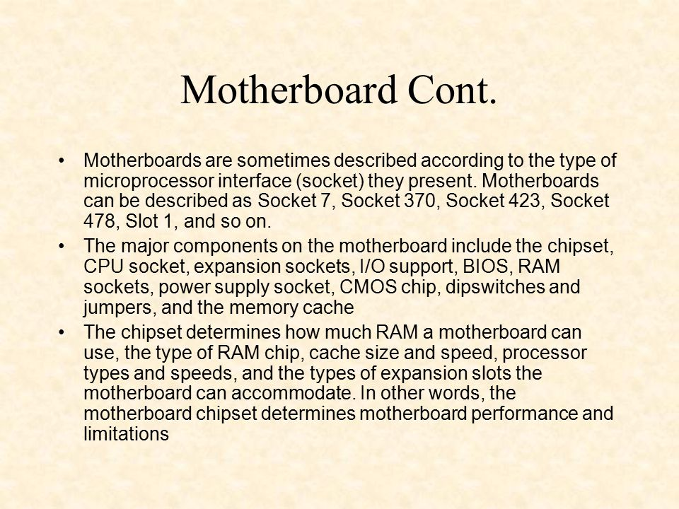 Motherboard Cont.