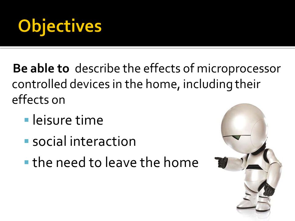 Objectives leisure time social interaction the need to leave the home