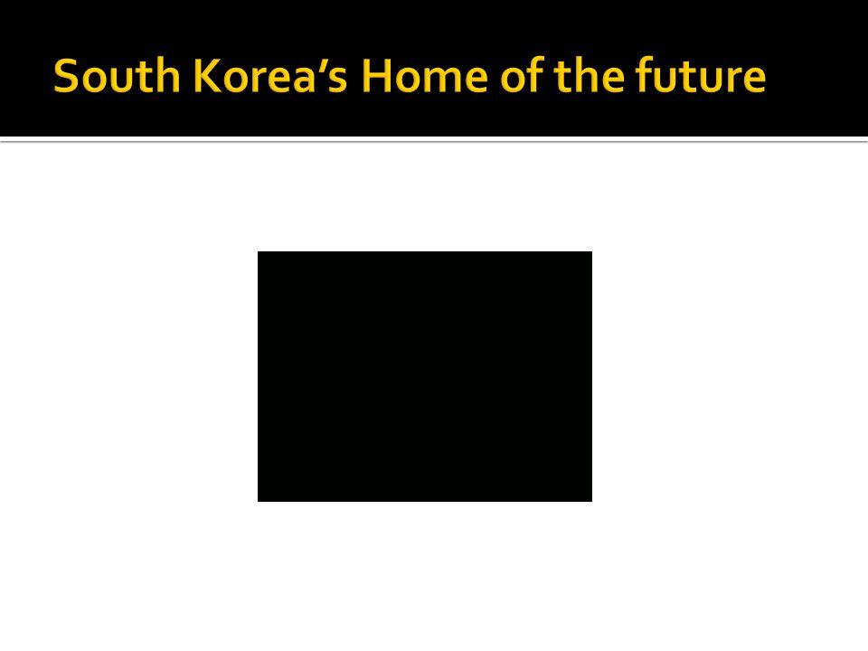 South Korea's Home of the future