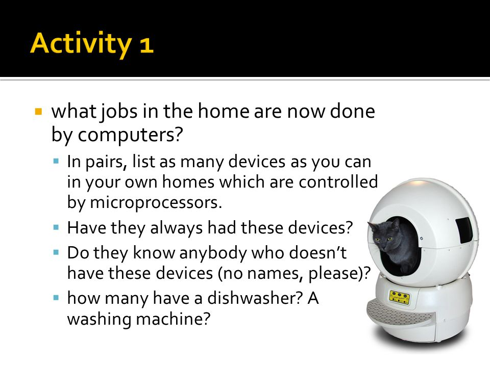 Activity 1 what jobs in the home are now done by computers
