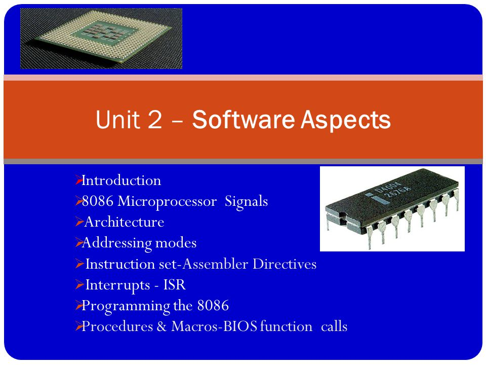 Unit 2 – Software Aspects