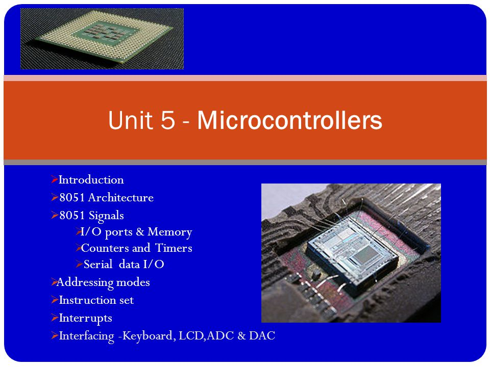 Unit 5 - Microcontrollers