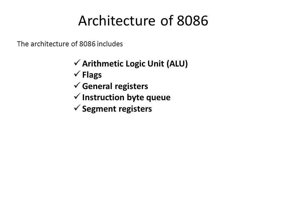 Architecture of 8086 Arithmetic Logic Unit (ALU) Flags
