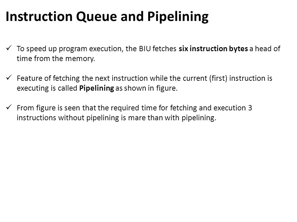 Instruction Queue and Pipelining