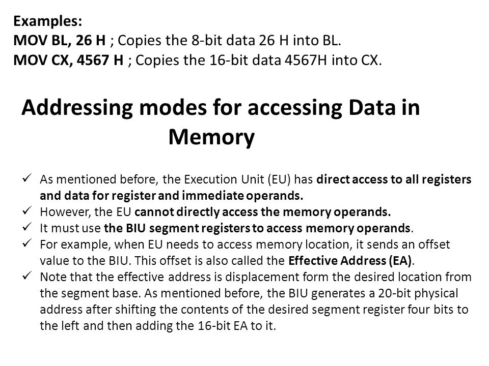 Addressing modes for accessing Data in Memory