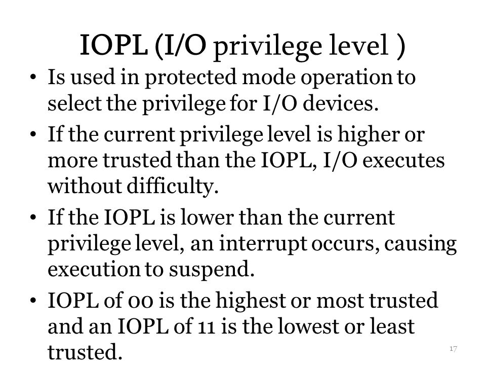 IOPL (I/O privilege level )