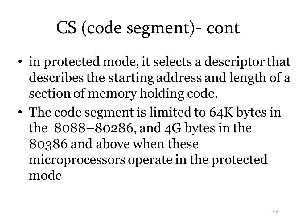 CS (code segment)- cont