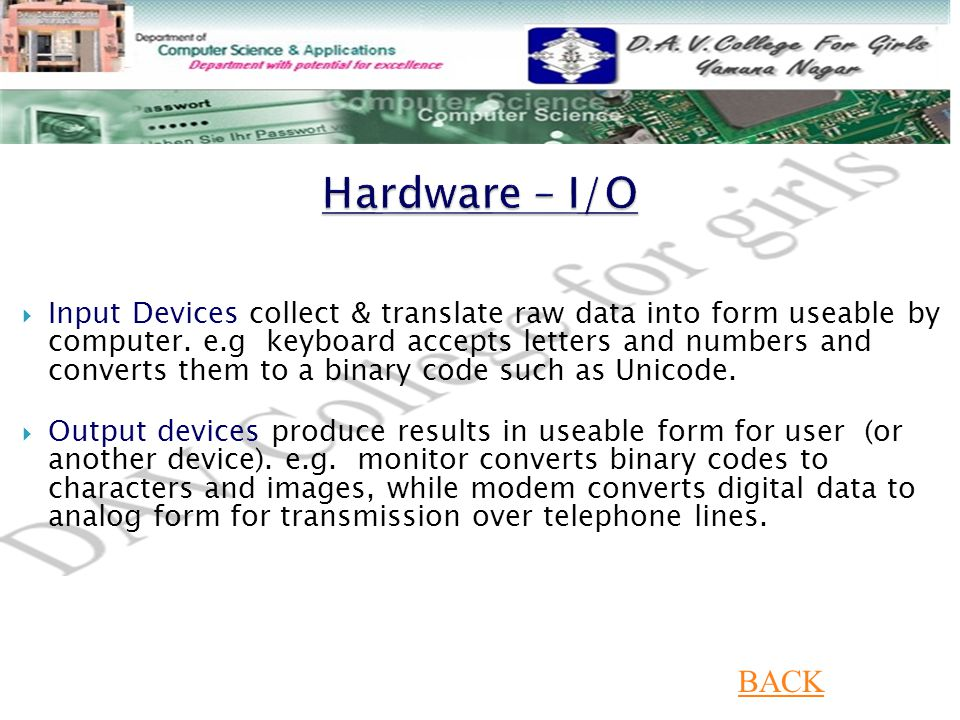 Hardware – I/O