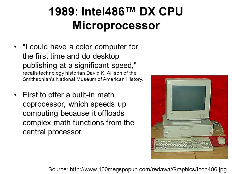 1989: Intel486™ DX CPU Microprocessor