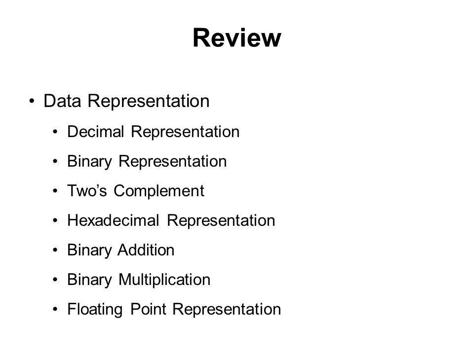 Review Data Representation Decimal Representation