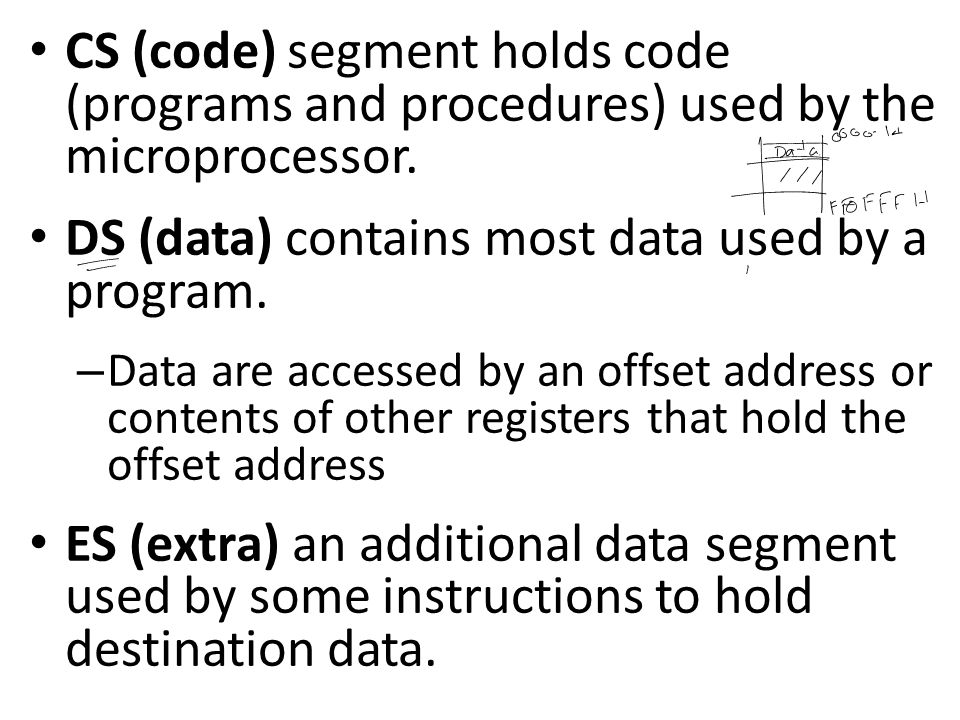 DS (data) contains most data used by a program.