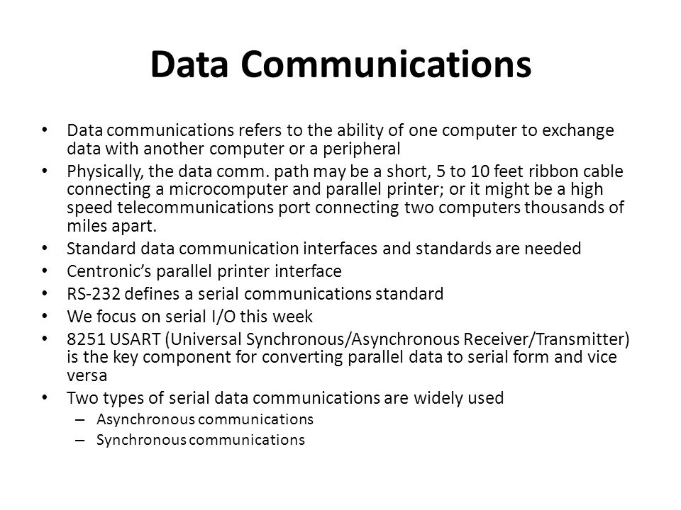 Data Communications Data communications refers to the ability of one computer to exchange data with another computer or a peripheral.