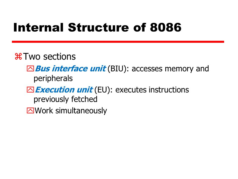 Internal Structure of 8086 Two sections