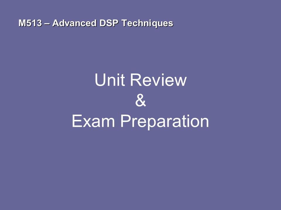 Unit Review & Exam Preparation