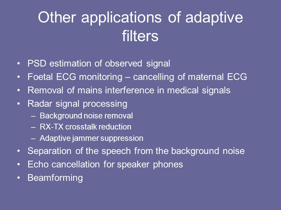 Other applications of adaptive filters
