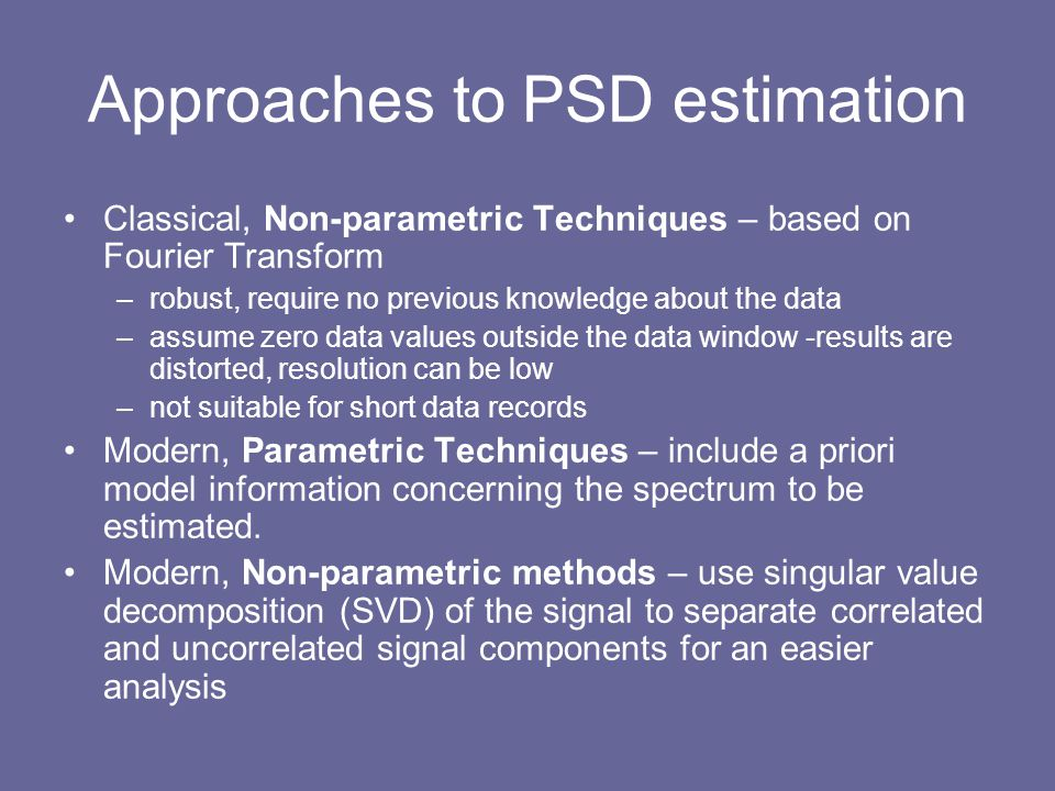 Approaches to PSD estimation