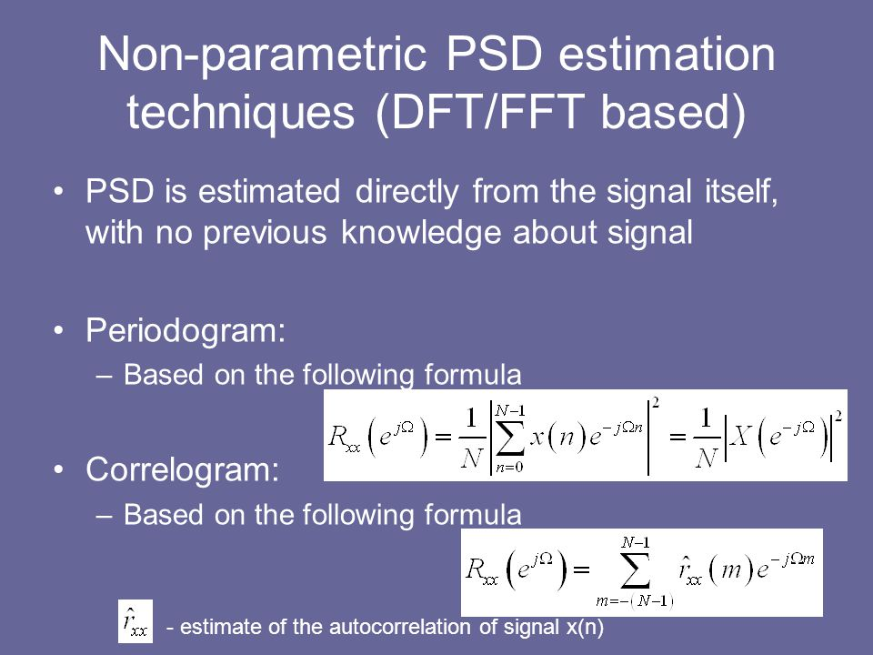 Non-parametric PSD estimation techniques (DFT/FFT based)
