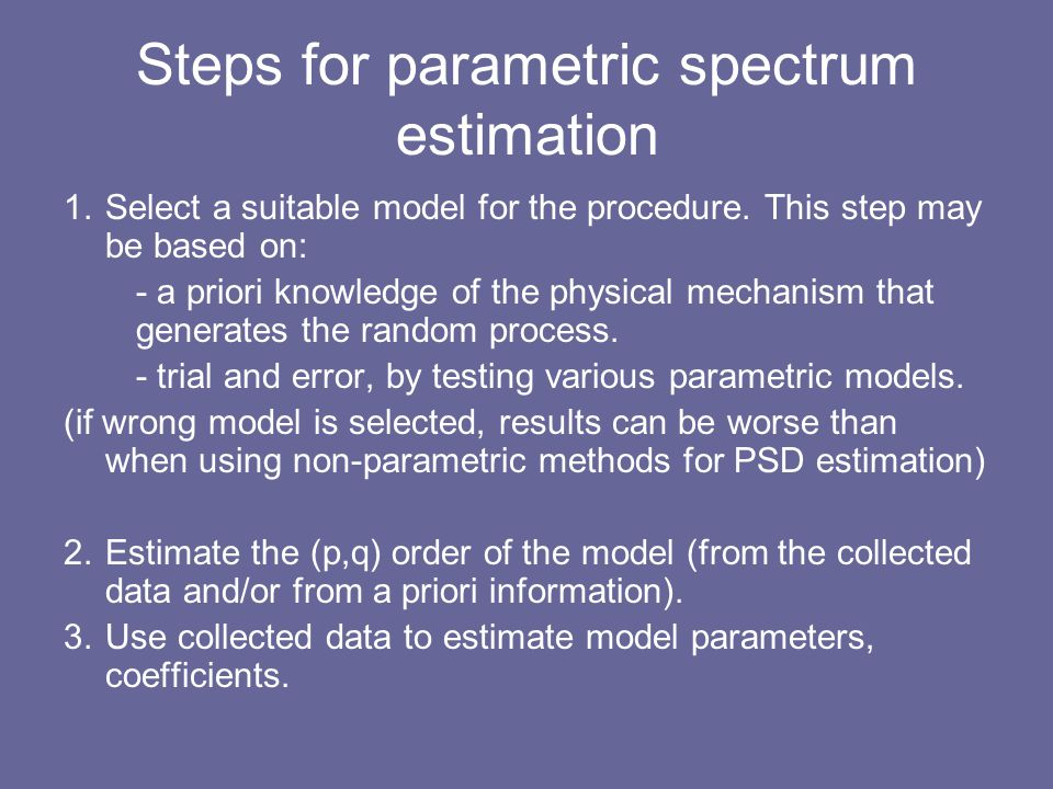 Steps for parametric spectrum estimation