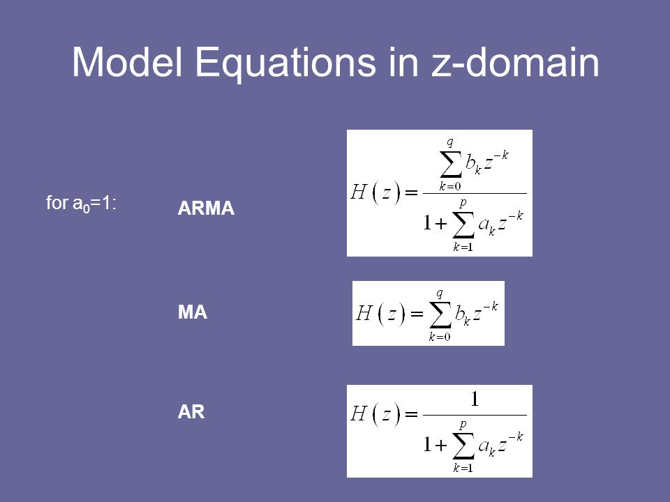 Model Equations in z-domain
