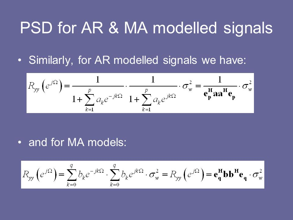 PSD for AR & MA modelled signals