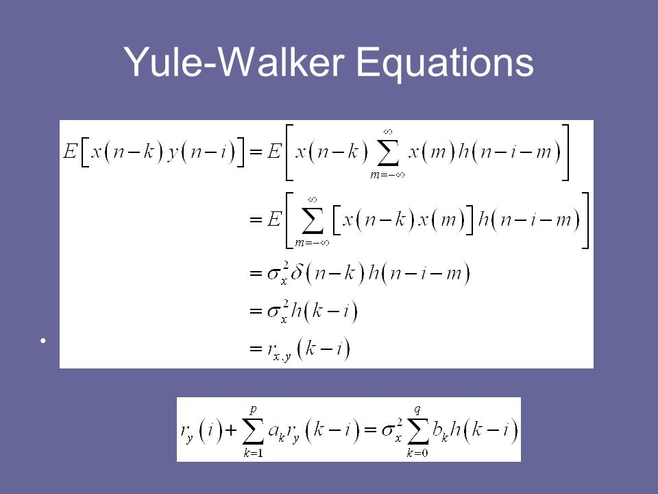 Yule-Walker Equations