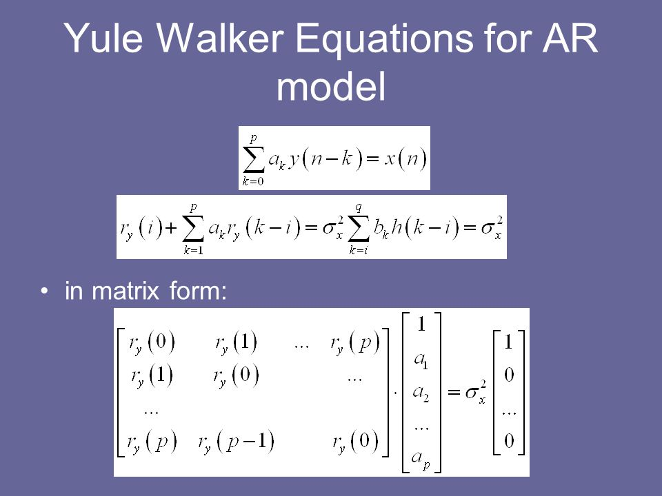 Yule Walker Equations for AR model