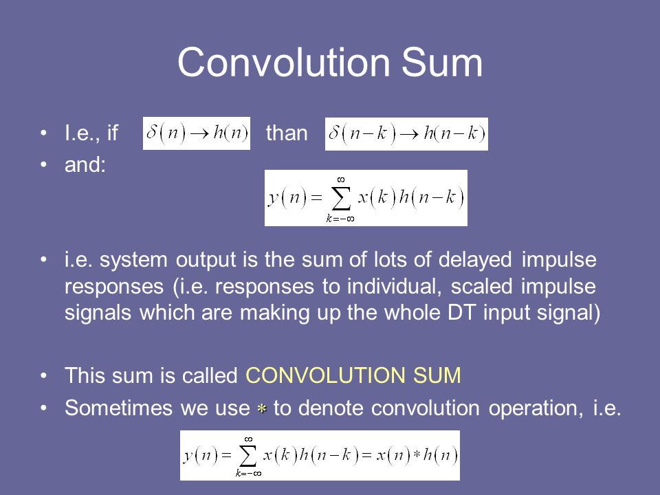 Convolution Sum I.e., if than and: