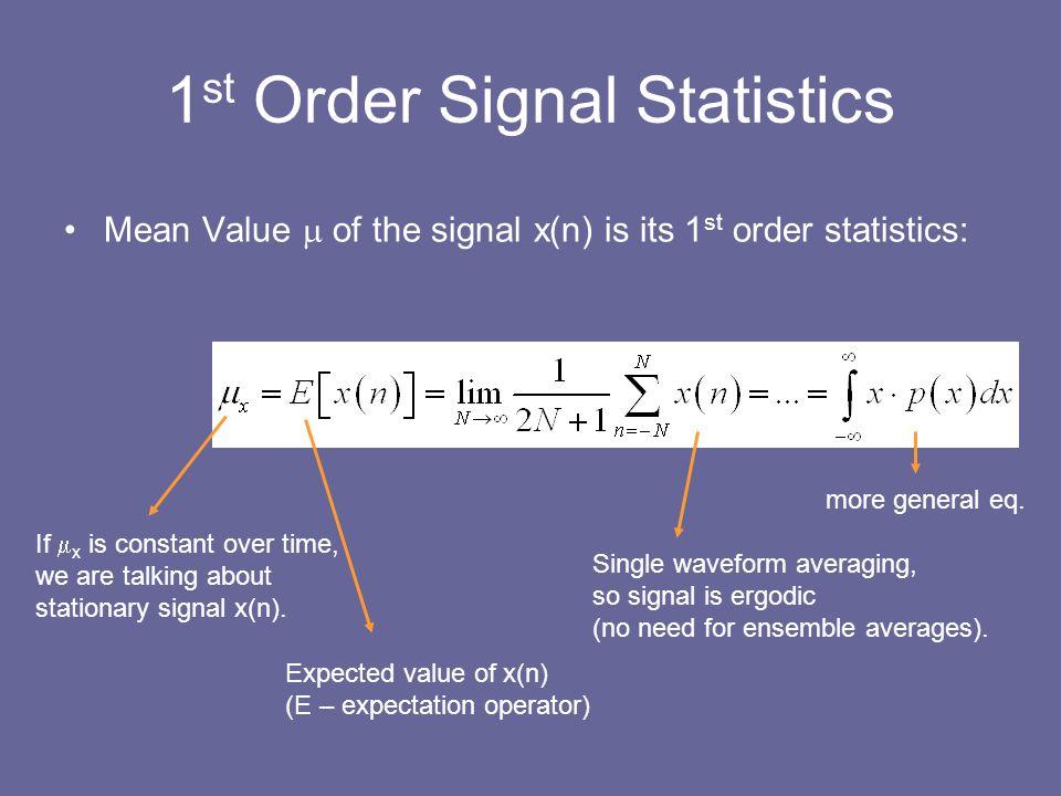 1st Order Signal Statistics
