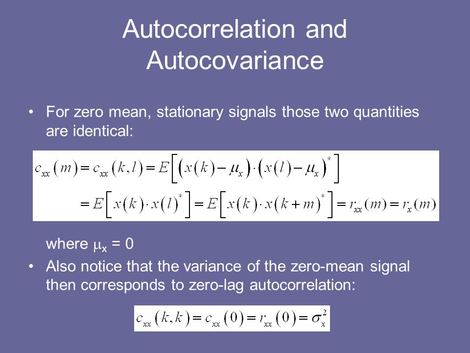 Autocorrelation and Autocovariance