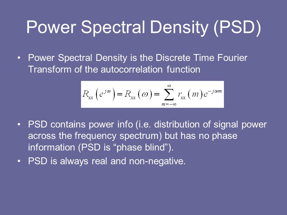 Power Spectral Density (PSD)