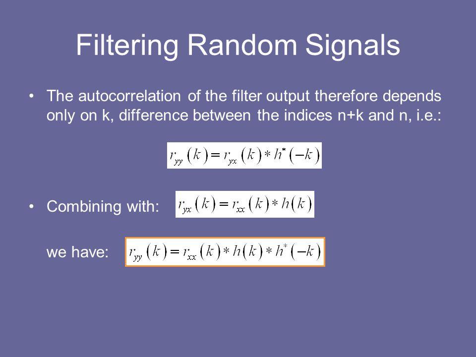 Filtering Random Signals