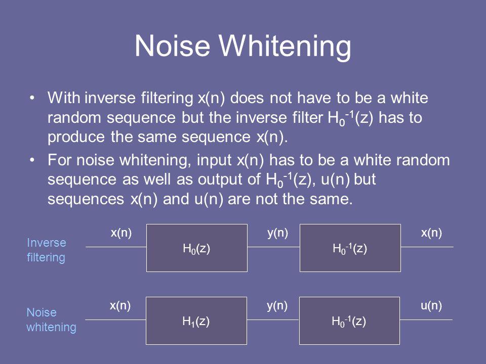 Noise Whitening