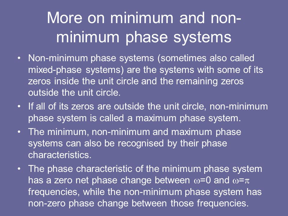 More on minimum and non-minimum phase systems