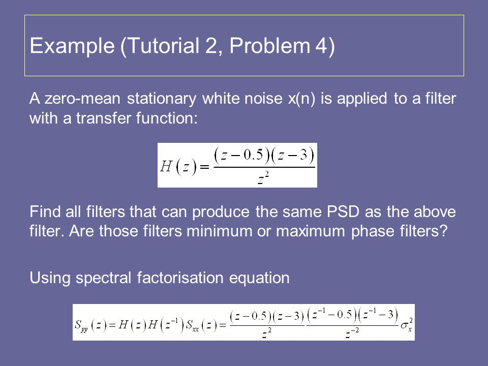 Example (Tutorial 2, Problem 4)
