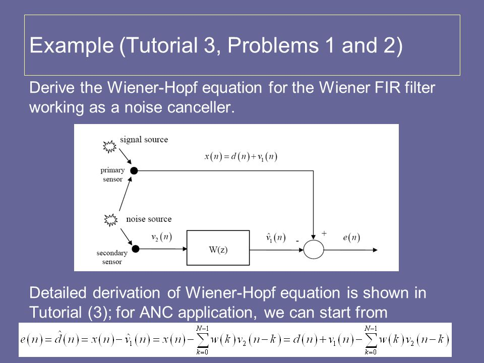 Example (Tutorial 3, Problems 1 and 2)