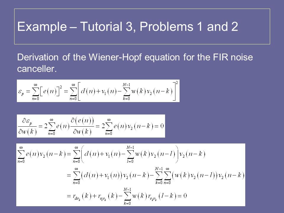 Example – Tutorial 3, Problems 1 and 2