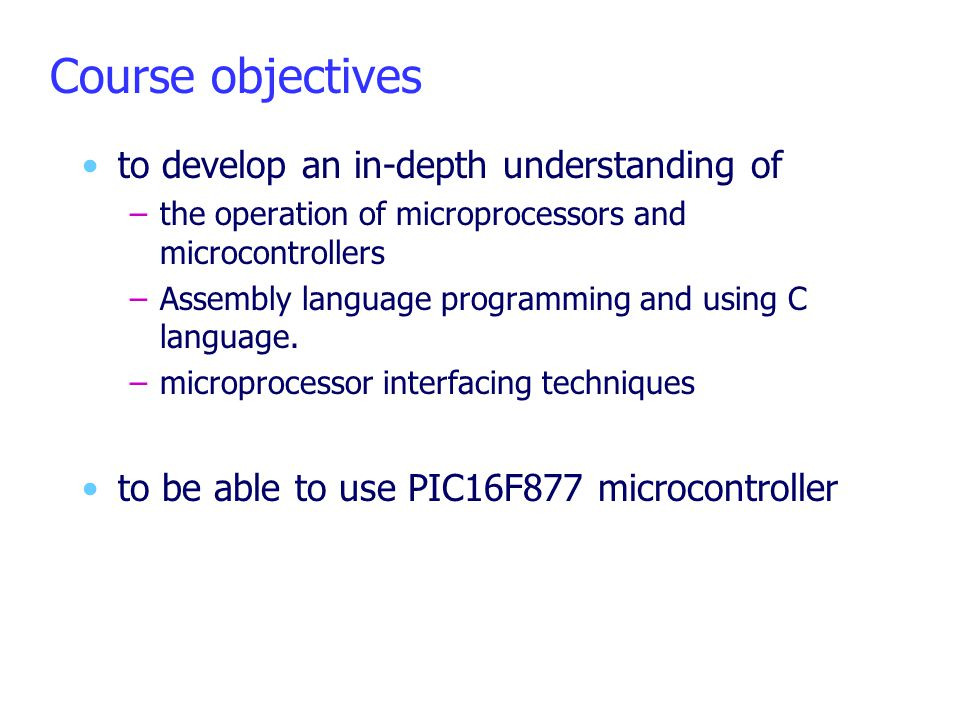 Course objectives to develop an in-depth understanding of